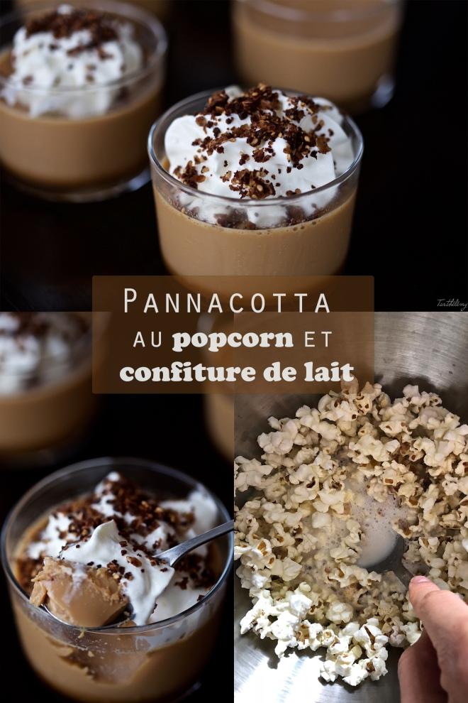 Pannacotta au popcorn et confiture de lait