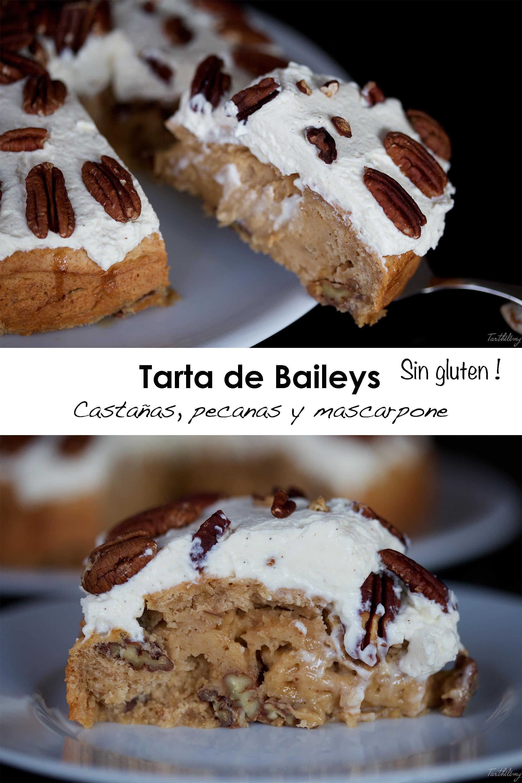 Tarta de Baileys, castañas, pecanas y mascarpone (sin gluten)