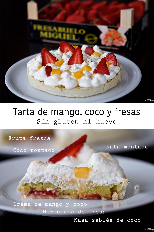Tarta de mango, coco y fresas paso a paso (sin gluten ni huevo, opción vegana)