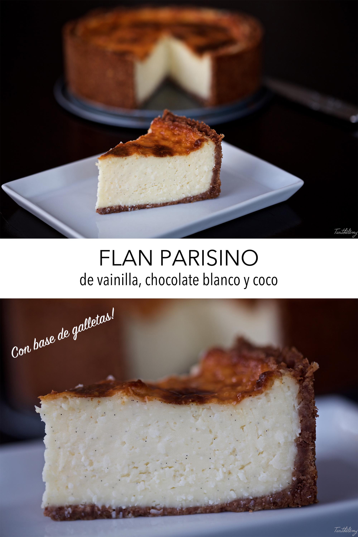 Flan parisino de vainilla, chocolate blanco y coco, con base de galleta (paso a paso)