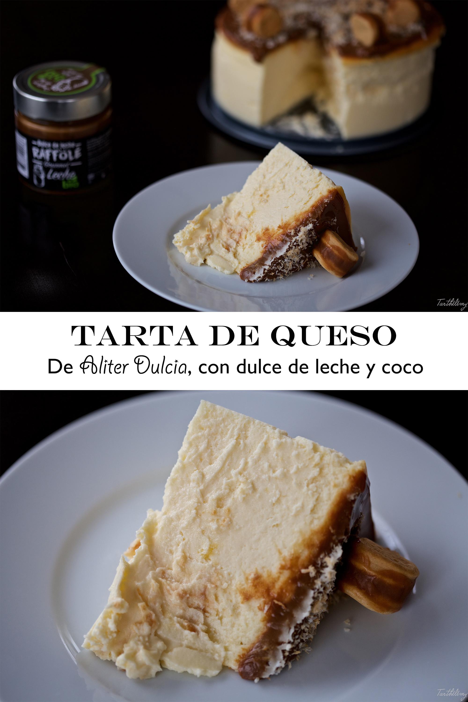 Tarta de queso de Aliter Dulcia, con dulce de leche y coco, sin gluten (paso a paso)