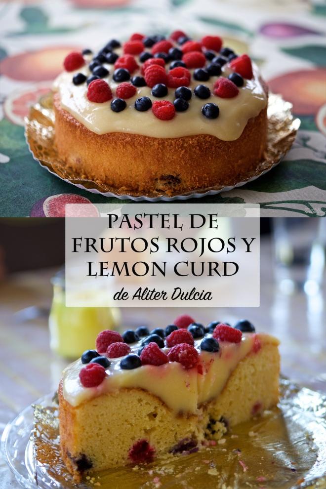 Pastel de frutos rojos y lemon curd de Aliter Dulcia